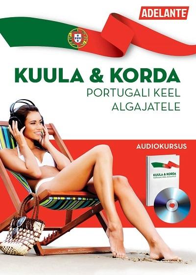 Portugali keel algajatele - OÜ Adelante Koolitus