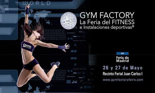 Llega la IV Edición de la Feria Gym Factory 2017