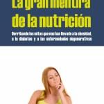 La gran mentira de la nutrición