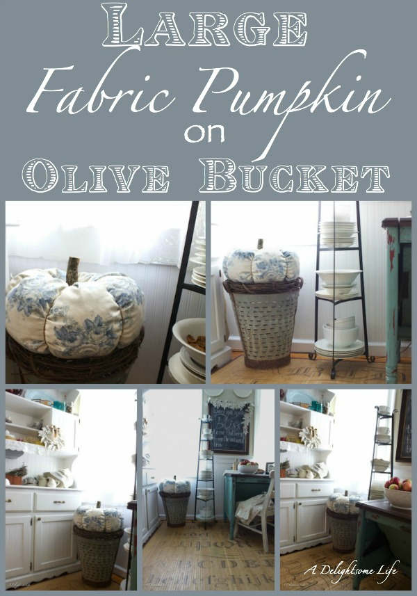 large fabric pumpkin on olive bucket a delightsome Life