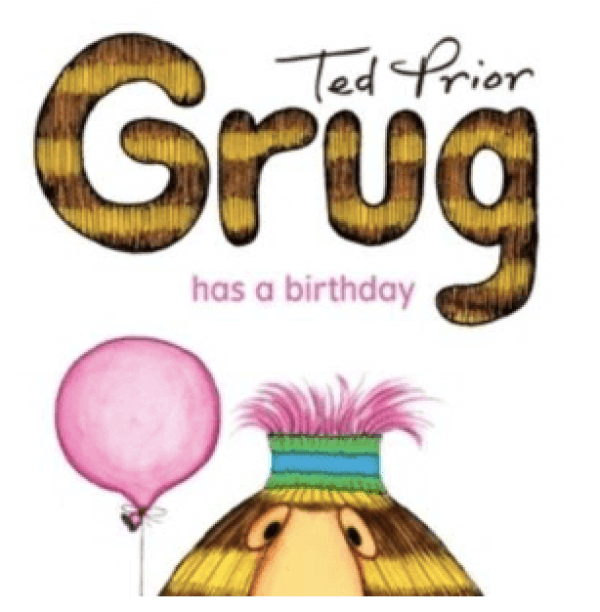 Mini Books. Grug Has a Birthday By Ted Prior