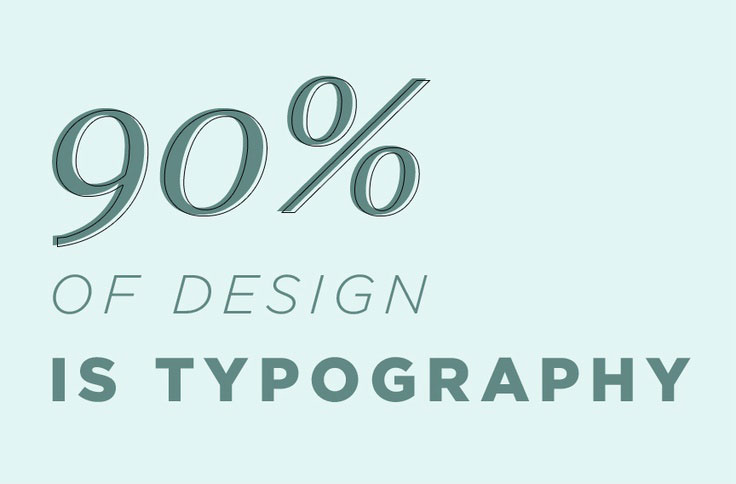 90% of design is typography #infographic