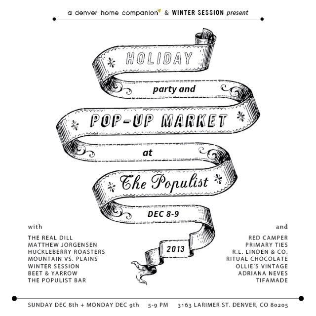 A Denver Home Companion | pop-up market at the populist with winter session