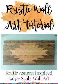 Giant DIY Rustic Wall Art tutorial - A Designer At Home