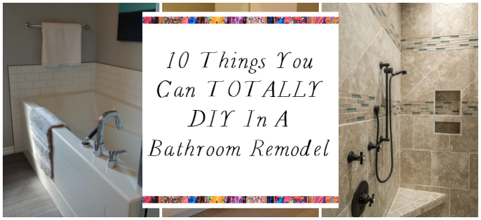 what you can totally diy in a bathroom remodel - a designer at home