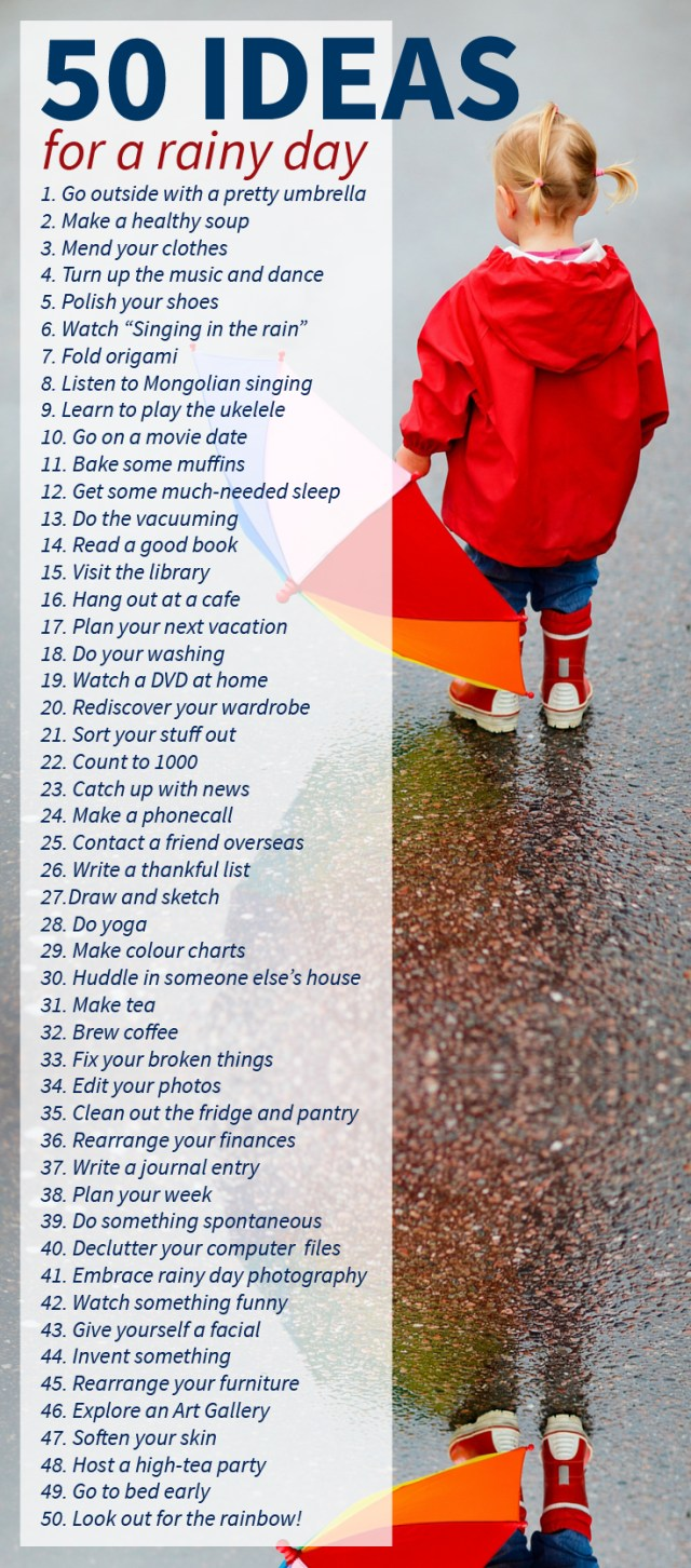 50 IDEAS for a rainy day list