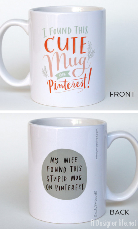 I found this cute mug on Pinterest! #product_design