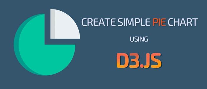 Create a Simple Pie Chart using D3.js