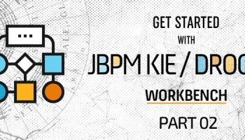Get started with jBPM KIE and Drools Workbench – Part 1 - A