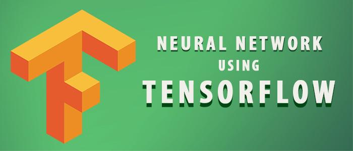 Implement Neural Network using TensorFlow
