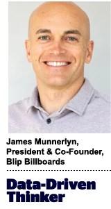 James Munnerlyn, president and co-founder, Blip Billboards