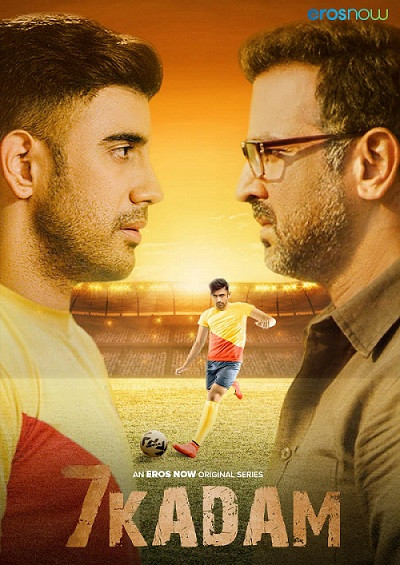 Eros Now's most awaited show '7 Kadam' starring Ronit Roy and Amit Sadh begins streaming NOW!