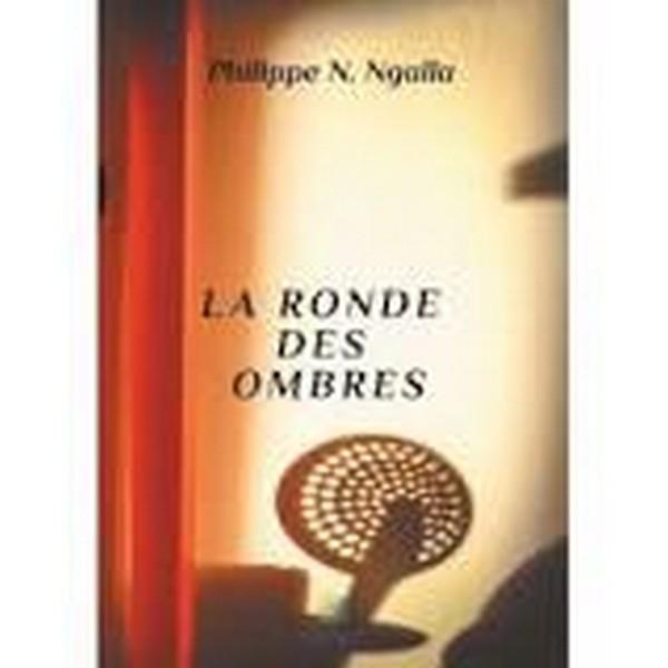 Couverture La Ronde des Ombres de Philippe N. Ngalla