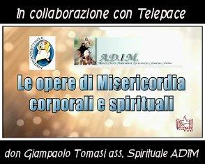 Le Opere di Misericordia Corporali e Spirituali
