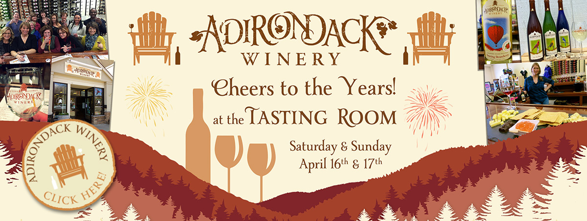 Adk Winery 8th Anniversary Cheers to the Years Tasting Room Event
