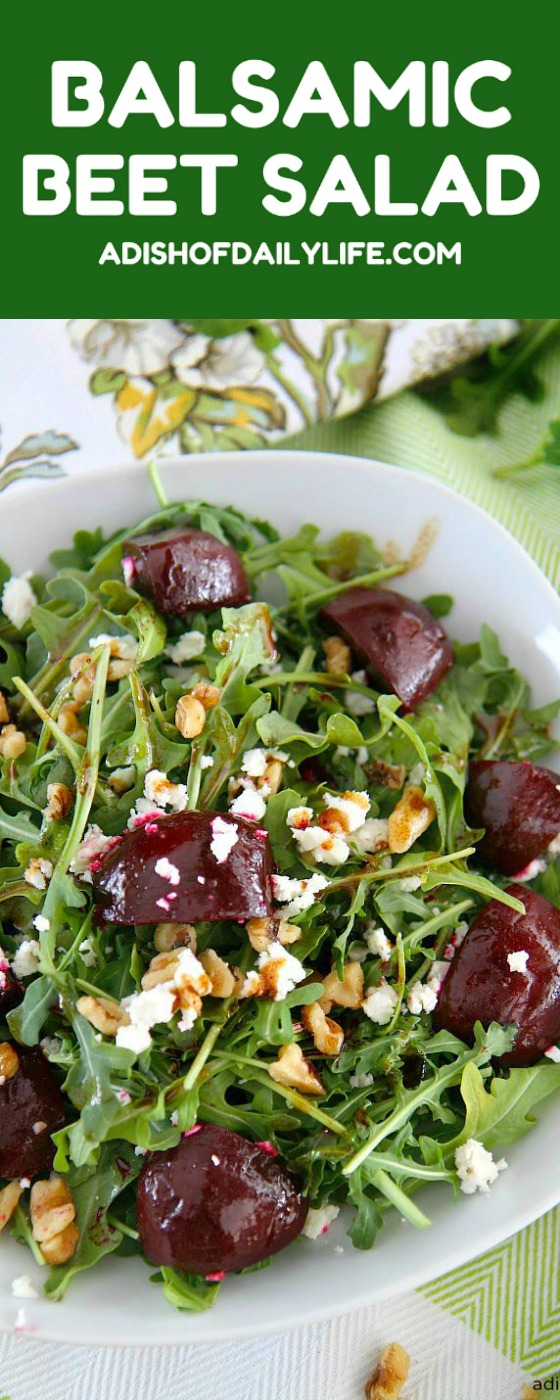 Balsamic Beet Salad with Arugula, Goat Cheese, and Walnuts...perfect ...