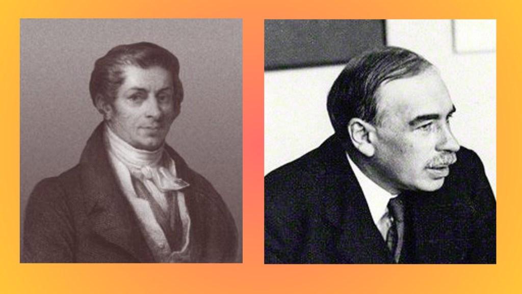 Left: Jean-Baptiste Say (5 January 1787 - 15 November 1832), Wikimedia Commons Right: John Maynard Keynes (5 June 1883 - 21 April 1946), Wikimedia Commons / National Portrait Gallery