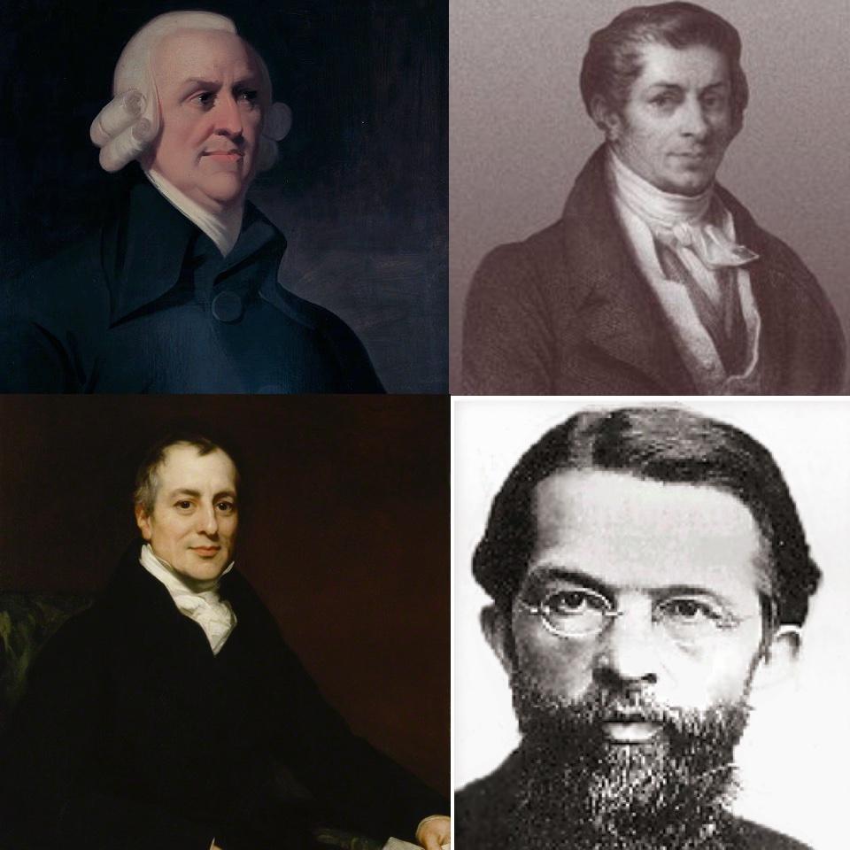 Adam Smith, J.B.Say. David Ricardo and Cal Menger.