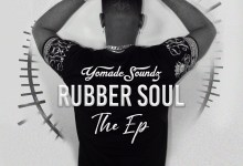 Photo of YomadeSoundz: Rubber Soul The Ep
