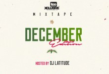"Photo of [Mixtape] DJ Latitude – ""Tooxclusive Mix December Edition"""