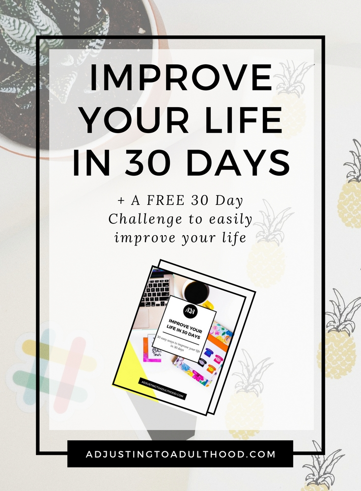 Improve Your Life in 30 Days