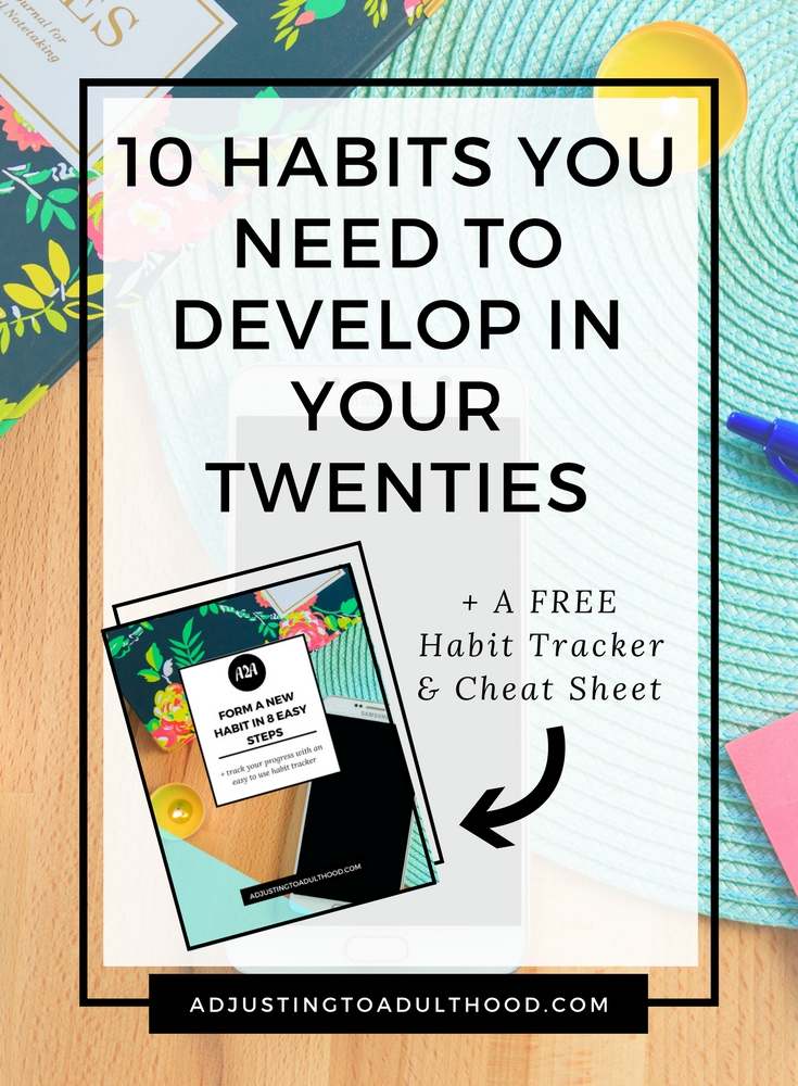10 Habits You Need to Develop in Your Twenties