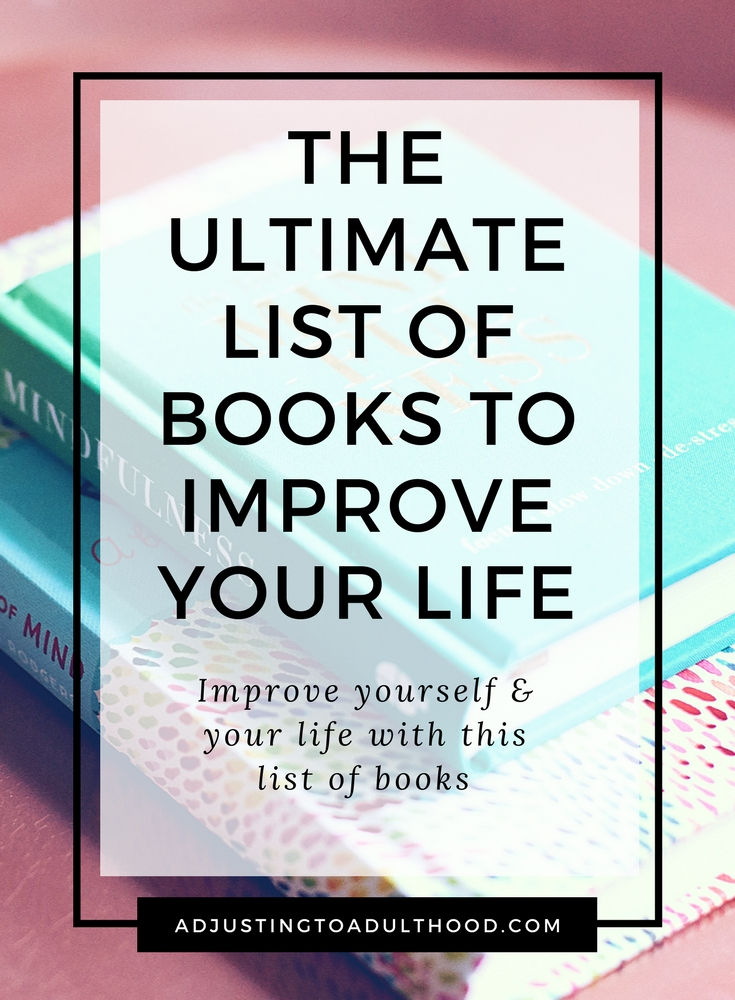 The Ultimate List of Books to Improve Your Life