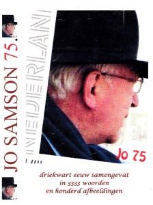 Omslag van het boek(je) dat op initiatief van Matt Holthuizen geschreven werd door Harry Janssen, met foto's van o.m. Weigert van Zandwijk. Productie en vormgeving: Joop Eilander (Nijmegen,30 mei 2009)