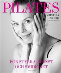 Pilates : För styrka, spänst och smidighet