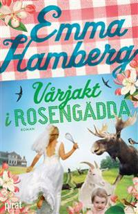 Vårjakt i Rosengädda