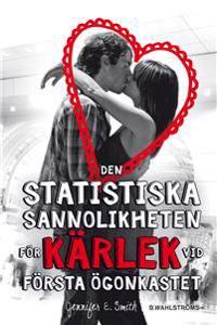 Den statistiska sannolikheten för kärlek vid första ögonkastet