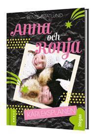 Anna & Ronja : kärleksplanen
