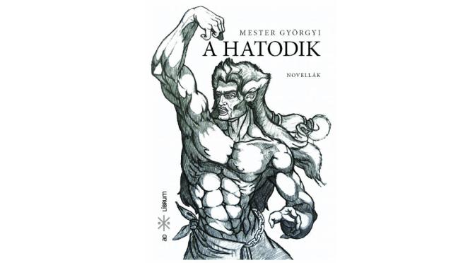 a-hatodik_mester-gyorgyi