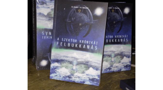Sikeresen lezajlott A Szektor krónikái ‒ Felbukkanás könyv bemutatója