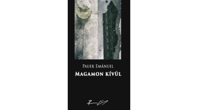 Pauer Emánuel (Ad Librum): Magamon kívül, borító
