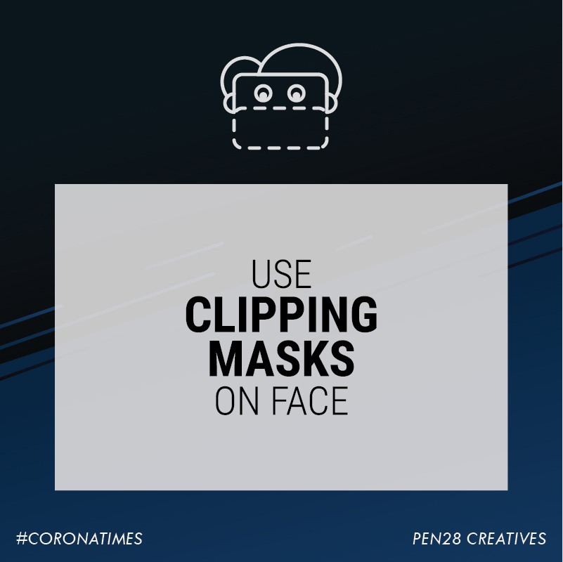 Use of Clipping Masks on face