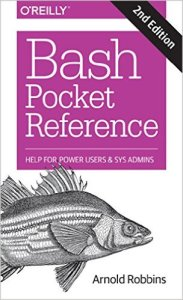 Bash Pocket Reference: Help for PowerUsers and Sys Admins