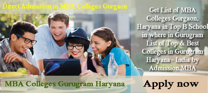 MBA Admission in Gurgaon - MBA Colleges Gurgaon