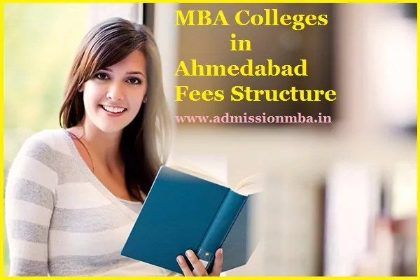 MBA Colleges in Ahmedabad with Fees Structure