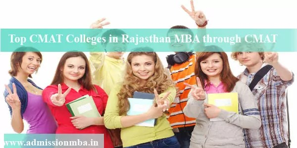 CMAT Colleges in Rajasthan MBA admission