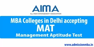 MAT Colleges in Delhi accepting