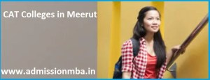 MBA Colleges Accepting CAT score in Meerut