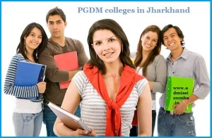 PGDM colleges Jharkhand