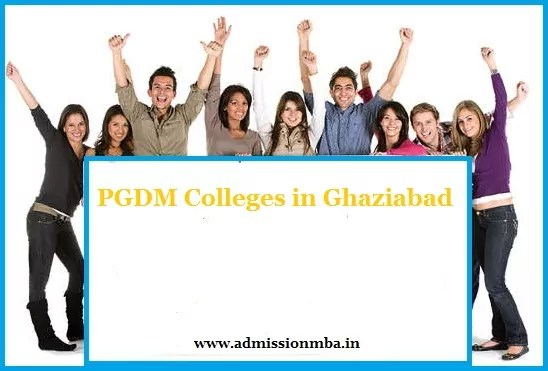 PGDM Colleges Ghaziabad