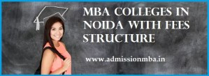 MBA Colleges in Noida with Fees NIRF Rank 2020