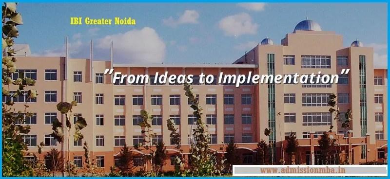 IBI Greater Noida Admission 2020