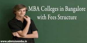 MBA Colleges in Bangalore with Fees Structure