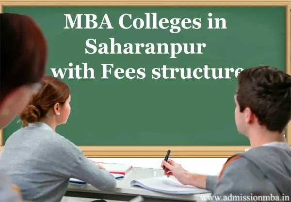 MBA Colleges in Saharanpur with Fees Structure