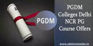 PGDM Colleges in Delhi NCR