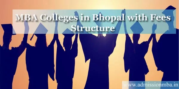 MBA Colleges in Bhopal with Fees